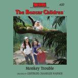 Monkey Trouble, Gertrude Chandler Warner