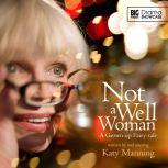 Not a Well Woman, Katy Manning