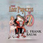Lost Princess of Oz, The, L. Frank Baum