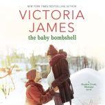 Baby Bombshell, The, Victoria James