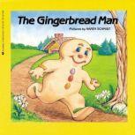 The Gingerbread Man, Karen Schmidt