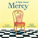 A Piglet Named Mercy, Kate DiCamillo
