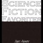Science Fiction Favorites, Isaac Asimov