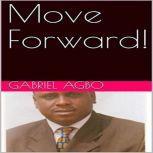 Move Forward!, Gabriel Agbo