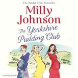 The Yorkshire Pudding Club, Milly Johnson