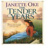 The Tender Years, Janette Oke