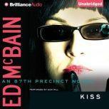 Kiss, Ed McBain