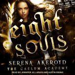 Eight Souls, Serena Akeroyd
