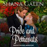 Pride and Petticoats, Shana Galen