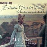 Belinda Goes to Bath, M. C. Beaton