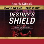 Destiny's Shield, Eric Flint