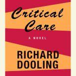 Critical Care, Richard Dooling