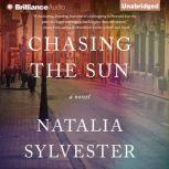 Chasing the Sun, Natalia Sylvester