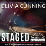 Staged, Olivia Cunning