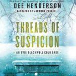 Threads of Suspicion, Dee Henderson