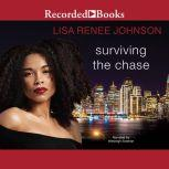 Surviving the Chase, Lisa Renee Johnson