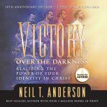 Victory Over the Darkness, Neil Anderson