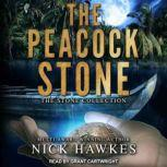 The Peacock Stone, Nick Hawkes