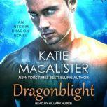 Dragonblight, Katie MacAlister