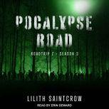Pocalypse Road, Lilith Saintcrow