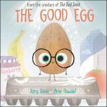 The Good Egg, Jory John
