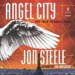 Angel City, Jon Steele