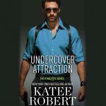 Undercover Attraction, Katee Robert