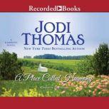 A Place Called Harmony, Jodi Thomas
