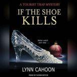 If The Shoe Kills, Lynn Cahoon