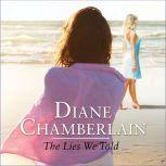 The Lies We Told, Diane Chamberlain