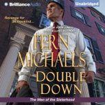 Double Down, Fern Michaels