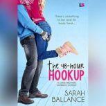 The 48-Hour Hookup, Sarah Ballance