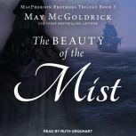 The Beauty of the Mist, May McGoldrick