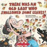 There Was an Old Lady Who Swallowed Some Leaves, Lucille Colandro