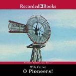 O Pioneers!, Willa Cather