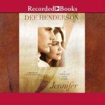 Jennifer An O'Malley Love Story, Dee Henderson