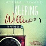 Keeping Willow, Jacinta Howard