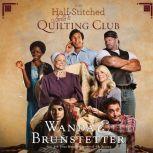 The Half-Stitched Amish Quilting Club, Wanda E Brunstetter