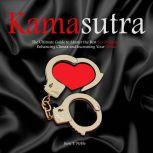 Kamasutra	The Ultimate Guide to Master the Best Sex Positions, Enhancing Climax and Increasing Your Libido, June T. Noble