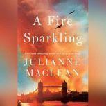 A Fire Sparkling, Julianne MacLean