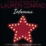 Infamous: A Fame Game Novel, Lauren Conrad