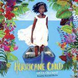 Hurricane Child, Kheryn Callender