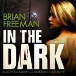 In the Dark, Brian Freeman