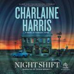 Night Shift, Charlaine Harris