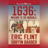 1636: Mission to the Mughals, Eric Flint