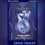 Crystal Gazer/Chawkaterro Uprising, Craig Fraley