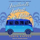 Assailants, Asphalt & Alibis, Tonya Kappes
