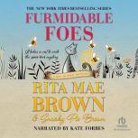 Furmidable Foes, Rita Mae Brown