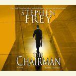 The Chairman, Stephen Frey