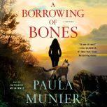 A Borrowing of Bones A Mystery, Paula Munier